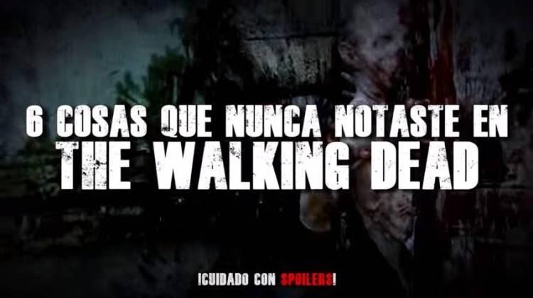 6 Cosas en The Walking Dead que nunca notaste 1