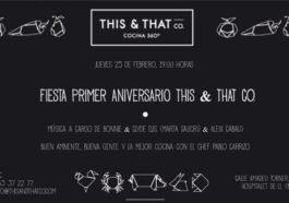 El Bar de Tapas de THIS & THAT CO. celebra este jueves su primer aniversario 2